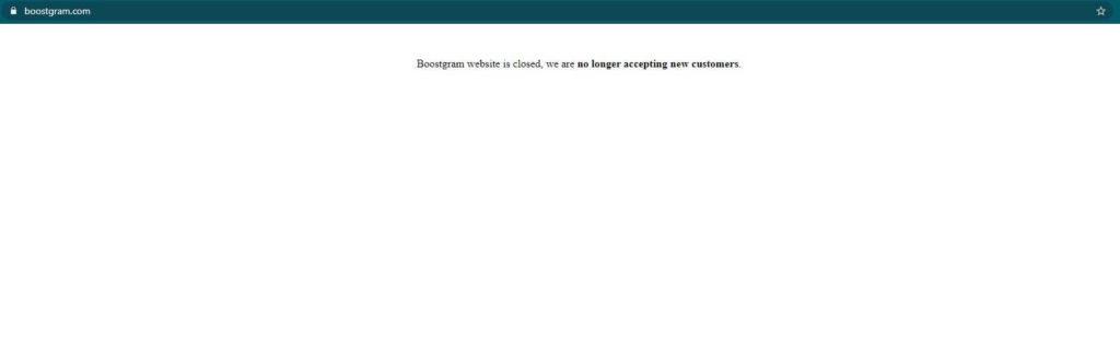 A photo of Boostgram's closed website